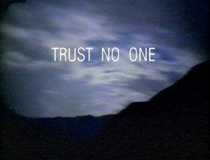 Trust-no-one