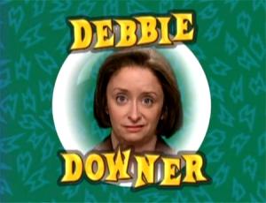 debbie-downer